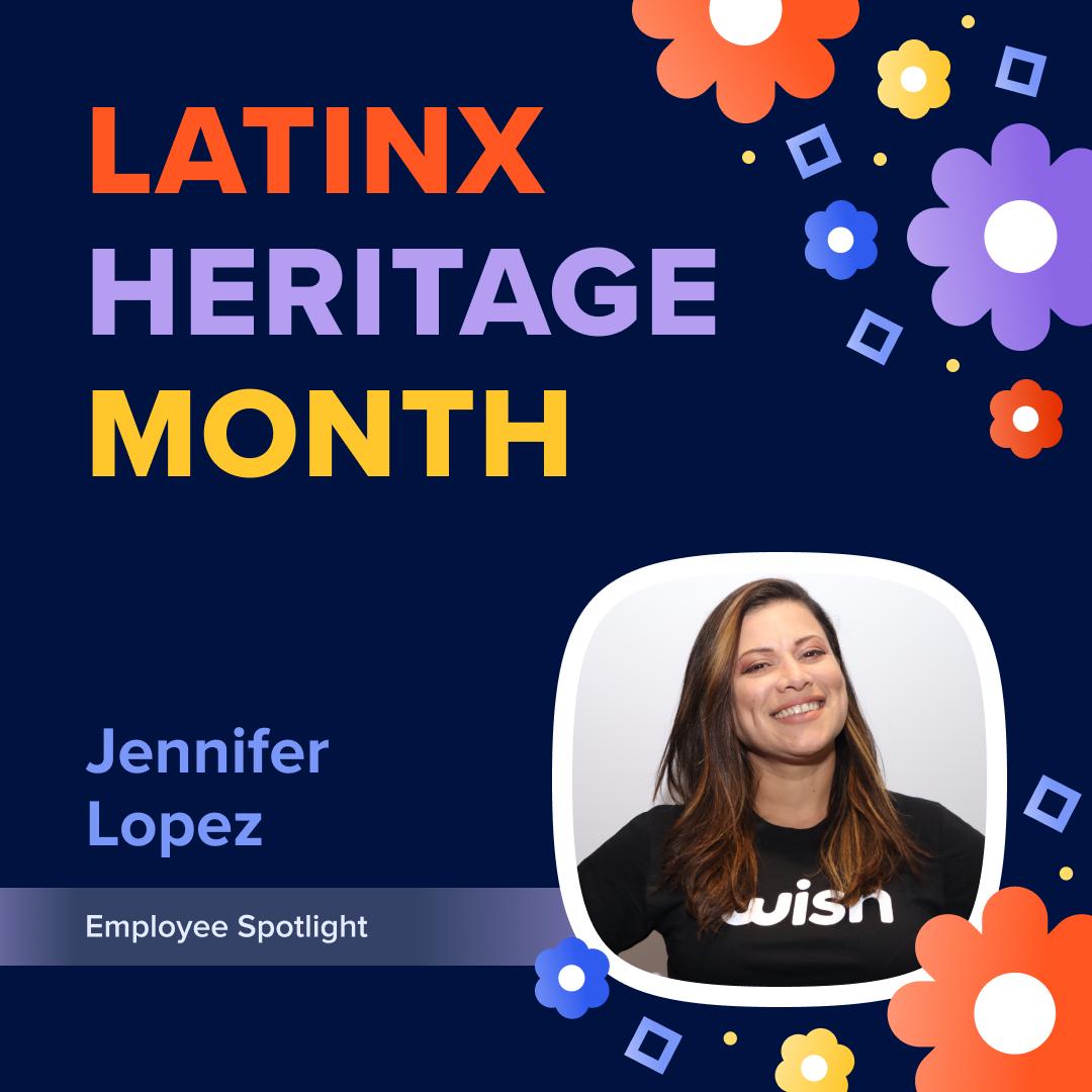 LatinX Heritage Month With Jennifer Lopez | Employee Spotlight